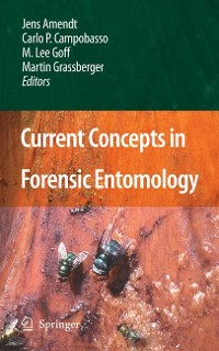Cover Current Concepts in Forensic Entomology