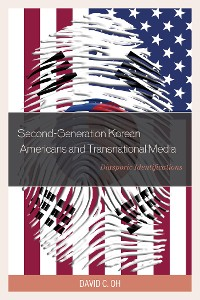 Cover Second-Generation Korean Americans and Transnational Media