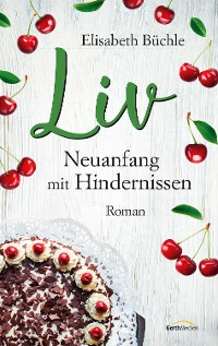 Cover Liv - Neuanfang mit Hindernissen