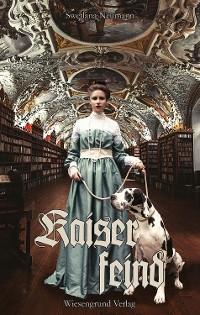 Cover Kaiserfeind (Kaiser Trilogie / Kaiserfeind)
