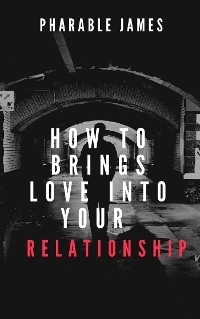 Cover How to brings love back into your relationship