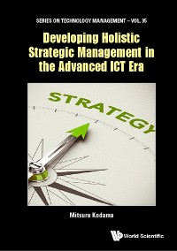 Cover Developing Holistic Strategic Management In The Advanced Ict Era