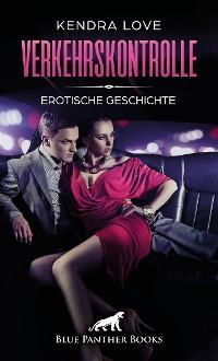 Cover Verkehrskontrolle | Erotische Geschichte