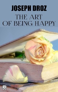 Cover The Art of Being Happy