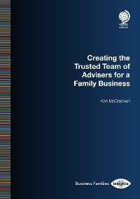 Cover Creating the Trusted Team of Advisers for a Family Business