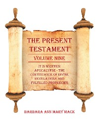 Cover The Present Testament Volume Nine