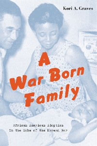 Cover A War Born Family