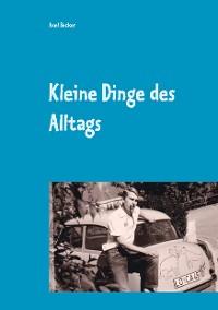Cover Kleine Dinge des Alltags