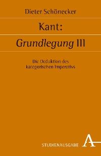 Cover Kant: Grundlegung III