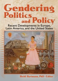 Cover Gendering Politics and Policy