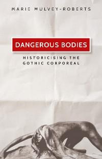 Cover Dangerous bodies