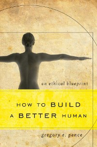 Cover How to Build a Better Human