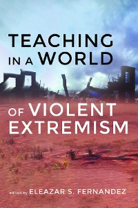Cover Teaching in a World of Violent Extremism