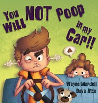 Cover You WILL NOT poop in my car!