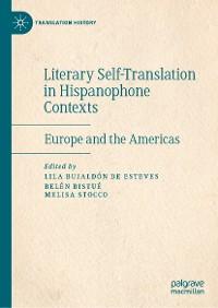 Cover Literary Self-Translation in Hispanophone Contexts - La autotraducción literaria en contextos de habla hispana