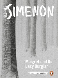 Cover Maigret and the Lazy Burglar
