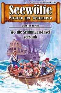 Cover Seewölfe - Piraten der Weltmeere 485