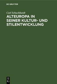 Cover Alteuropa in seiner Kultur- und Stilentwicklung