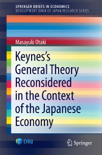 Cover Keynes's  General Theory Reconsidered in the Context of the Japanese Economy