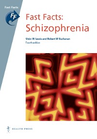 Cover Fast Facts: Schizophrenia