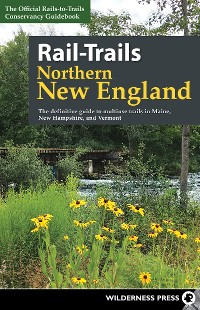 Cover Rail-Trails Northern New England