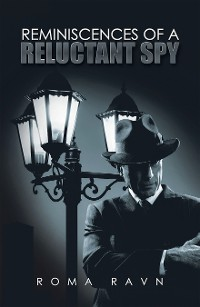 Cover Reminiscences of a Reluctant Spy