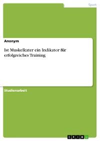 Cover Ist Muskelkater ein Indikator für erfolgreiches Training