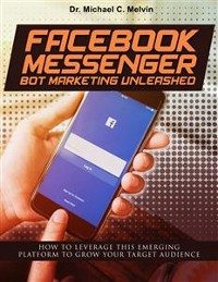Cover Facebook Messenger Bot Marketing Unleashed
