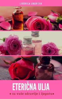 Cover Eterična ulja za vaše zdravlje i ljepotu