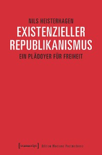 Cover Existenzieller Republikanismus