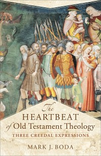 Cover Heartbeat of Old Testament Theology (Acadia Studies in Bible and Theology)