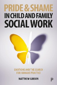 Cover Pride and shame in child and family social work