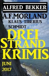 Cover Drei Strand Krimis Juni 2017