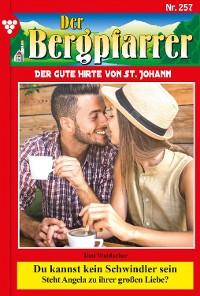 Cover Der Bergpfarrer 257 – Heimatroman