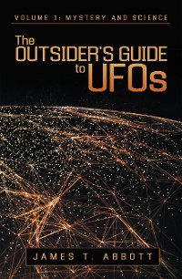 Cover The Outsider'S Guide to Ufos