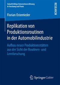 Cover Replikation von Produktionsroutinen in der Automobilindustrie