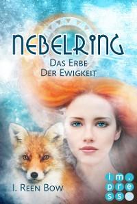 Cover Nebelring - Das Erbe der Ewigkeit (Band 5)