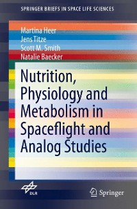 Cover Nutrition Physiology and Metabolism in Spaceflight and Analog Studies