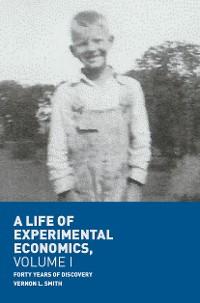 Cover A Life of Experimental Economics, Volume I