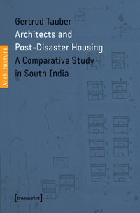 Cover Architects and Post-Disaster Housing