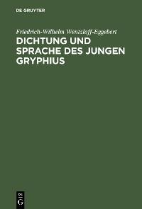 Cover Dichtung und Sprache des jungen Gryphius