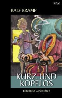 Cover Kurz und kopflos