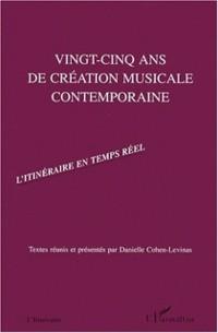 Cover VINGT-CINQ ANS DE CREATION MUSICALE CONTEMPORAINE