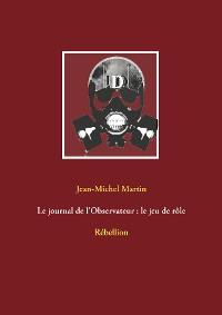 Cover Le journal de l'Observateur : le jeu de rôle