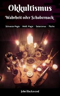 Cover Okkultismus - Wahrheit oder Schabernack