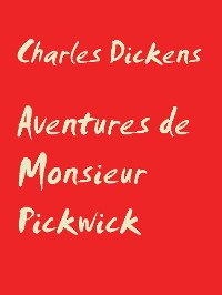 Cover Aventures de Monsieur Pickwick
