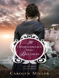 Cover The Dishonorable Miss DeLancey