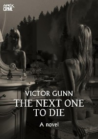 Cover THE NEXT ONE TO DIE (English Edition)