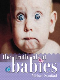 Cover The Truth About Babies