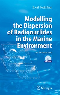 Cover Modelling the Dispersion of Radionuclides in the Marine Environment